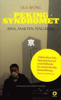 bokomslag Pekingsyndromet : Kina, makten, pengarna