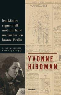 Lent kändes regnets fall mot min hand medan barnen brann i Berlin
