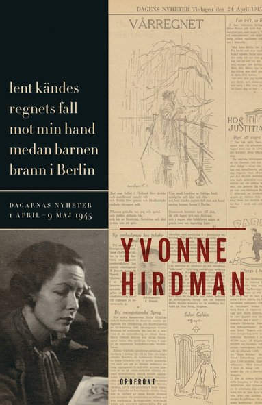 bokomslag Lent kändes regnets fall mot min hand medan barnen brann i Berlin