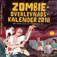 bokomslag Zombieöverlevnadskalendern 2018 : Din sista chans att förbereda