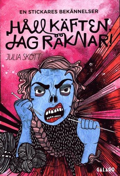 bokomslag Håll käften, jag räknar! : en stickares bekännelser