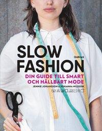 bokomslag Slow fashion : din guide till smart och hållbart mode