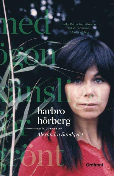 bokomslag Barbro Hörberg : med ögon känsliga för grönt
