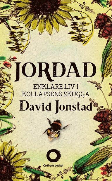 bokomslag Jordad : enklare liv i kollapsens skugga