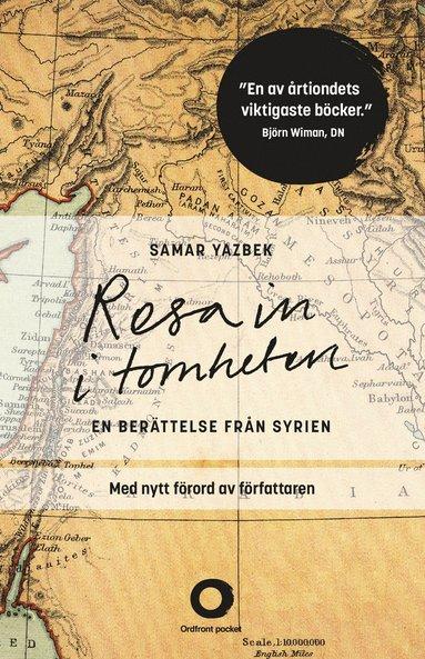 bokomslag Resa in i tomheten : en berättelse från Syrien