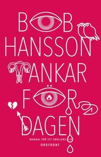 bokomslag Tankar för dagen : manual för ett snällare liv