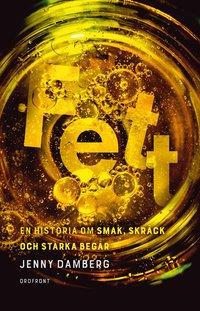 bokomslag Fett : En historia om smak, skräck och starka begär