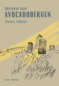 bokomslag Rösterna från Avocadobergen