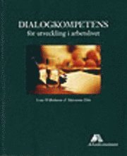 bokomslag Dialogkompetens för utveckling i arbetslivet