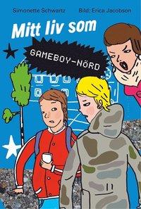 bokomslag Mitt liv som Gameboy - nörd