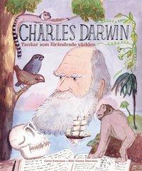 bokomslag Charles Darwin : tankar som förändrade världen