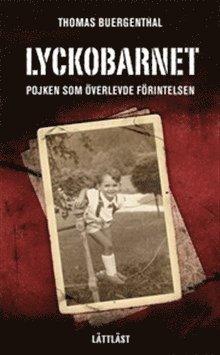 Lyckobarnet : pojken som överlevde förintelsen (lättläst) 1