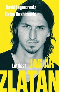 bokomslag Jag är Zlatan / Lättläst