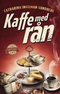 bokomslag Kaffe med rån / Lättläst