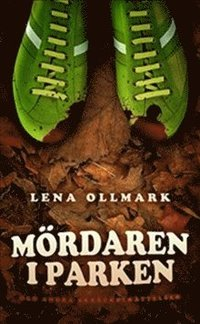 bokomslag Mördaren i parken och andra skräckberättelser