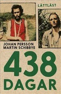 bokomslag 438 dagar / Lättläst