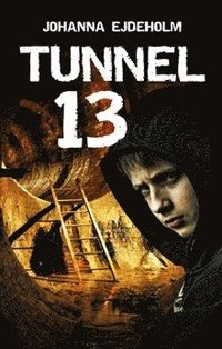 bokomslag Tunnel 13