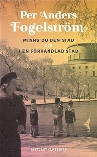 bokomslag Minns du den stad ; I en förvandlad stad / Lättläst klassiker