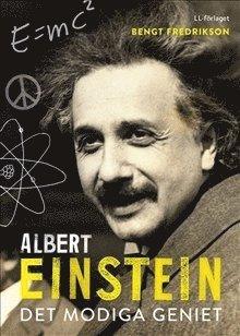 bokomslag Albert Einstein : det modiga geniet