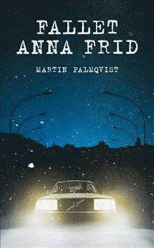 bokomslag Fallet Anna Frid