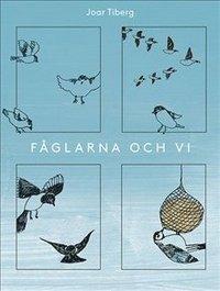 bokomslag Fåglarna och vi