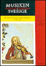 bokomslag Musiken i Sverige 2 : Frihetstid och gustaviansk tid 1720-1810