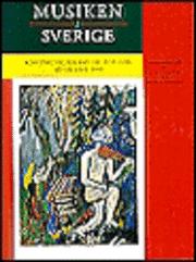 bokomslag Musiken i Sverige 4 : Konstmusik, folkmusik, populärmusik 1920-1990