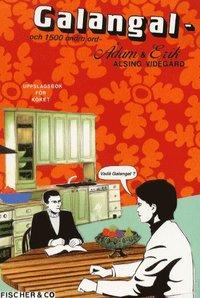 bokomslag Galangal - och 1500 andra ord : uppslagsbok för köket