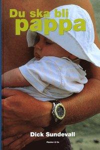 bokomslag Du ska bli pappa