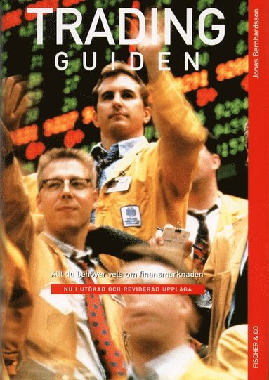 bokomslag Tradingguiden : allt du behöver veta om finansmarknaden