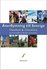 bokomslag Återflyttning till Sverige : handbok & checklista