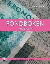 bokomslag Fondboken : fakta & regler