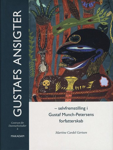 bokomslag Gustafs ansigter - Selffremstilling i Gustaf Munch-Petersens forfatterskab