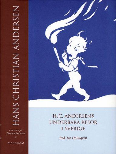 bokomslag H. C. Andersens underbara resor i Sverige