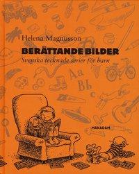 bokomslag Berättande bilder : Svenska tecknade serier för barn