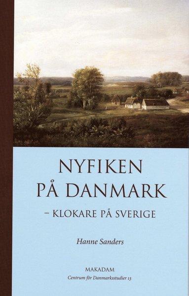 bokomslag Nyfiken på Danmark : klokare på Sverige