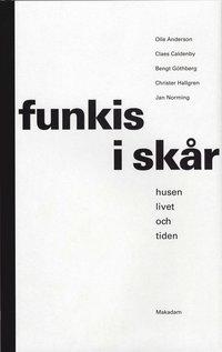 Funkis i Skår : husen, livet och tiden