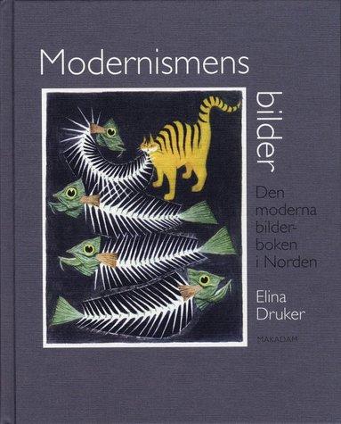 bokomslag Modernismens bilder : den moderna bilderboken i Norden