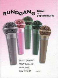 bokomslag Rundgång : genus och populärmusik