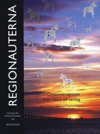 bokomslag Regionauterna : Öresundsregionen från vision till vardag