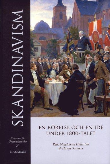 bokomslag Skandinavism : En rörelse och en idé under 1800-talet