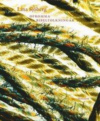 bokomslag Ofromma bibeltolkningar