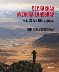 bokomslag Deckarnas svenska landskap : från Skåne till Lappland