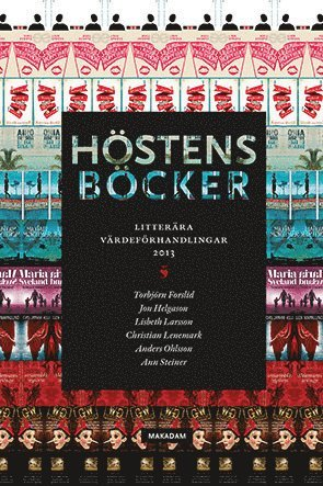 bokomslag Höstens böcker : litterära värdeförhandlingar 2013