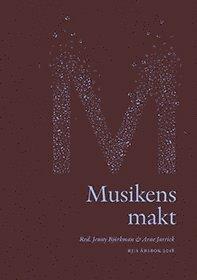 bokomslag Musikens makt