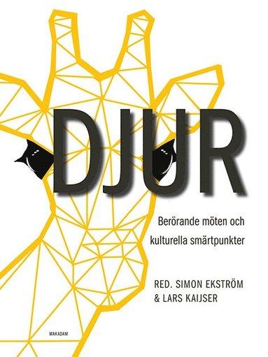bokomslag Djur : Berörande möten och kulturella smärtpunkter