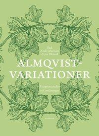 bokomslag Almqvistvariationer : receptionsstudier och omläsningar