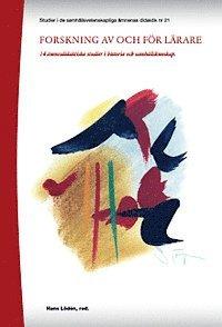 bokomslag Forskning av och för lärare : 14 ämnesdidaktiska studier i historia och samhällskunskap