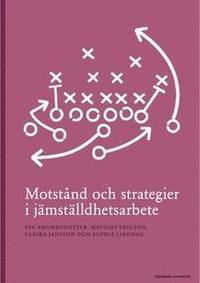 bokomslag Motstånd och strategier i jämställdhetsarbete