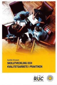 bokomslag Skolutveckling och kvalitetsarbete i praktiken